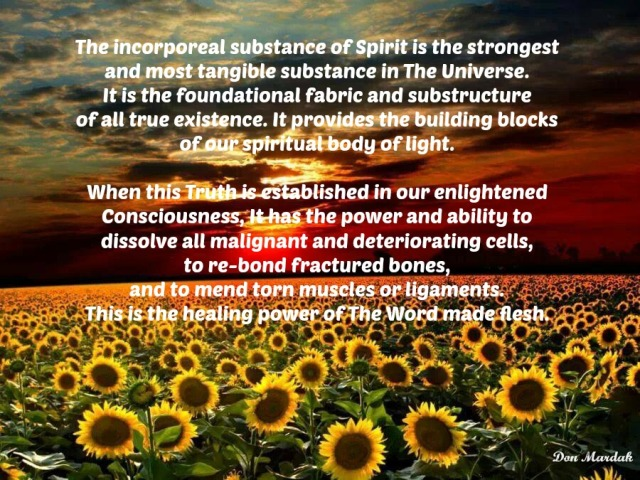 the incorporeal substance of Spirit is the strongest
