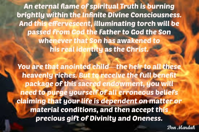 An eternal flame of spiritual Truth is burning