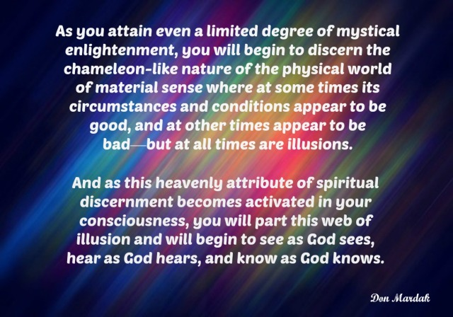 as-you-attain-even-a-limited-degree-of-mystical-enlightenment-you-will-begin-to