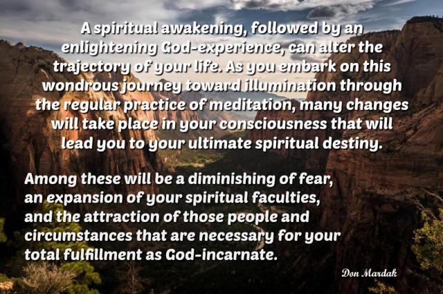 A spiritual awakening, followed by an enlightening God-experience