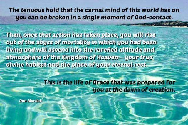 The tenuous hold that the carnal mind of this world has on you